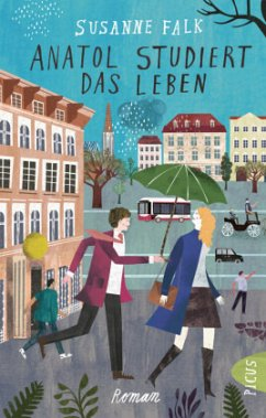 Anatol studiert das Leben - Falk, Susanne