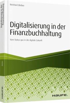 Digitalisierung in der Finanzbuchhaltung - Bleiber, Reinhard