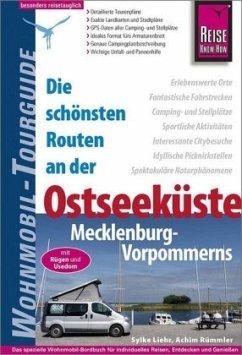 Reise Know-How Wohnmobil-Tourguide Ostseeküste Mecklenburg-Vorpommern mit Rügen und Usedom - Liehr, Sylke; Rümmler, Achim