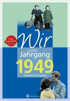 Wir vom Jahrgang 1949 - Kindheit und Jugend - Blecher, Helmut