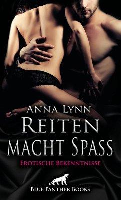 Reiten macht Spaß   Erotische Bekenntnisse - Lynn, Anna