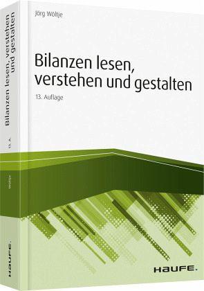 Bilanzen Lesen Verstehen Und Gestalten Von Jörg Wöltje Fachbuch