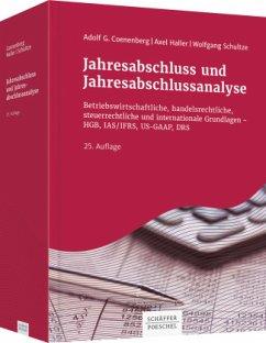 Jahresabschluss und Jahresabschlussanalyse - Coenenberg, Adolf G.;Haller, Axel;Schultze, Wolfgang