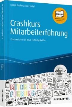 Crashkurs Mitarbeiterführung - Raslan, Nadja;Hölzl, Franz
