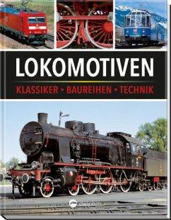 Lokomotiven - Eckert, Klaus;Berndt, Torsten