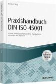 Praxishandbuch DIN ISO 45001 - inkl. Arbeitshilfen online