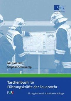 Taschenbuch für Führungskräfte der Feuerwehr - Lülf, Michael; Steinkamp, Stephan
