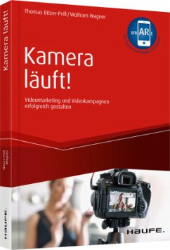 Kamera läuft! - inkl. Augmented-Reality-App - Bitzer-Prill, Thomas; Wagner, Wolfram
