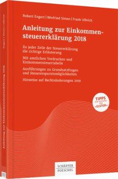 Anleitung zur Einkommensteuererklärung 2018 - Engert, Robert; Simon, Winfried; Ulbrich, Frank