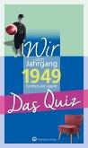 Wir vom Jahrgang 1949 - Das Quiz