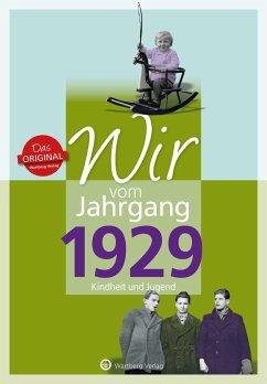 Wir vom Jahrgang 1929 - Kindheit und Jugend - Grossherr, Dieter