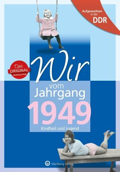 Aufgewachsen in der DDR - Wir vom Jahrgang 1949 - Kindheit und Jugend - Weber-Hohlfeldt, Angela;Hohlfeldt, Anita