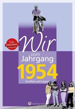 Wir vom Jahrgang 1954 - Kindheit und Jugend - Lange-Michael, Ulrike