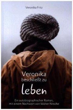 Veronika beschließt zu leben - Fritz, Veronika