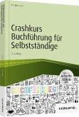 Crashkurs Buchführung für Selbstständige - inkl. Arbeitshilfen online