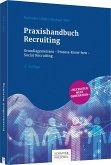 Praxishandbuch Recruiting