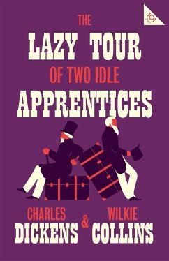 The Lazy Tour of Two Idle Apprentices - Dickens, Charles; Collins, Wilkie