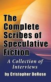 The Complete Scribes of Speculative Fiction (hardback)