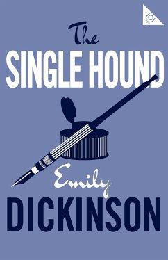 The Single Hound - Dickinson, Emily