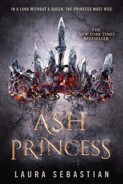 Ash Princess Bd.1 (eBook, ePUB) - Sebastian, Laura