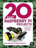 20 Easy Raspberry Pi Projects (eBook, ePUB)
