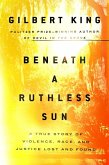 Beneath a Ruthless Sun (eBook, ePUB)