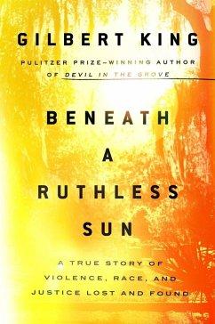 Beneath a Ruthless Sun (eBook, ePUB) - King, Gilbert