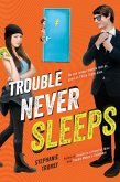 Trouble Never Sleeps (eBook, ePUB)