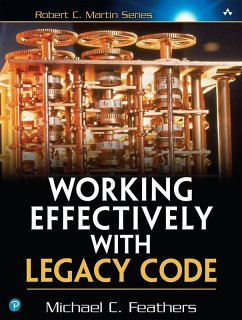 Working Effectively with Legacy Code (eBook, ePUB)