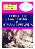 Il processo e l'assoluzione di Mafarka il Futurista (eBook, ePUB)