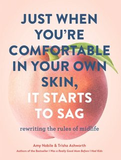 Just When Youre Comfortable in Your Own Skin, It Starts to Sag