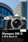 Olympus OM-D E-M10 Mark III: Für bessere Fotos von Anfang an! (eBook, PDF)