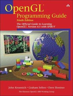 OpenGL Programming Guide (eBook, ePUB) - Kessenich, John; Sellers, Graham; Shreiner, Dave