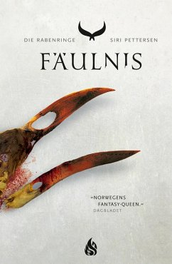 Fäulnis / Die Rabenringe Bd.2 (eBook, ePUB) - Pettersen, Siri