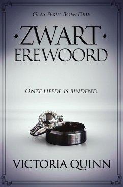 Zwart Erewoord (Zwart Glas, #3) (eBook, ePUB)