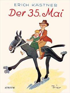Der 35. Mai (eBook, ePUB) - Erich, Kästner