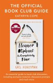The Official Book Club Guide: Eleanor Oliphant is Completely Fine (eBook, ePUB)
