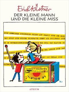 Der kleine Mann und die kleine Miss (eBook, ePUB) - Kästner, Erich