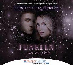 Funkeln der Ewigkeit / Götterleuchten Bd.4 (6 Audio-CDs) - Armentrout, Jennifer L.