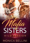 Mafia Sisters. Wild Passion (eBook, ePUB)