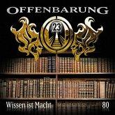 Wissen ist Macht / Offenbarung 23 Bd.80 (1 Audio-CD)
