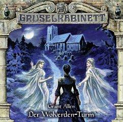 Der Wolverden-Turm / Gruselkabinett Bd.143 (1 Audio-CD) - Allen, Grant