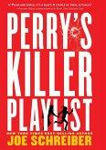 Perry's Killer Playlist (eBook, ePUB)