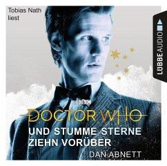 Doctor Who - Und stumme Sterne ziehn vorüber, 4 Audio-CDs - Abnett, Dan