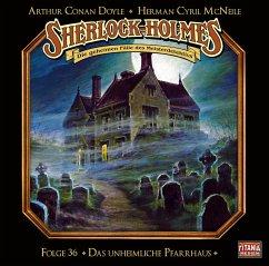 Sherlock Holmes - Das unheimliche Pfarrhaus, 1 Audio-CD - Doyle, Arthur Conan; McNeile, Herman Cyril