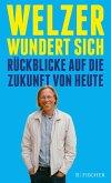 Welzer wundert sich (eBook, ePUB)
