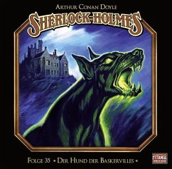 Sherlock Holmes - Der Hund der Baskervilles, 2 Audio-CDs - Doyle, Arthur Conan