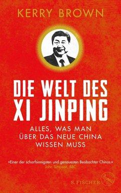 Die Welt des Xi Jinping (eBook, ePUB) - Brown, Kerry