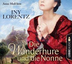 Die Wanderhure und die Nonne / Die Wanderhure Bd.7 (6 Audio-CDs) - Lorentz, Iny