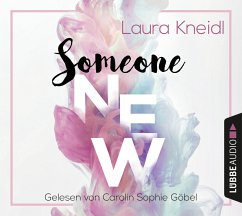 Someone New, 6 Audio-CDs - Kneidl, Laura